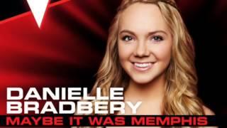 Danielle Bradbery-Maybe It Was Memphis
