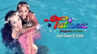 Azul Como El Cielo - Amy, La Niña De La Mochila Azul (Tatiana & Danna Paola)