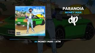 Money Man   Paranoia (FULL MIXTAPE)