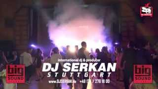 DJ Serkan Erkılınç // Stuttgart // www.DJSERKAN.de // +491742761800