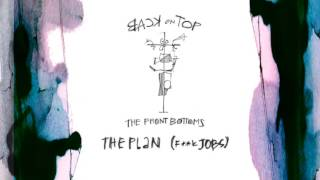 """The Front Bottoms """"The Plan (F**k Jobs) Official Audio"""