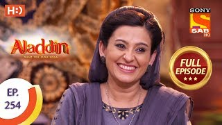 Aladdin   Ep 254   Full Episode   6th August, 2019