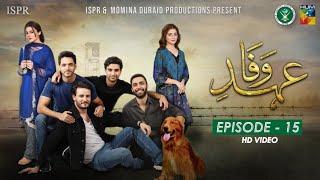 Drama Ehd-e-Wafa | Episode 15 - 29 Dec 2019 (ISPR Official)