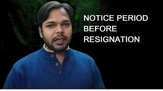 RESIGNATION AND NOTICE PERIOD || What is Notice Period ||
