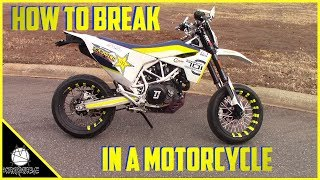 How To Break In Your New Motorcycle Engine | How To Prevent Oil Burning