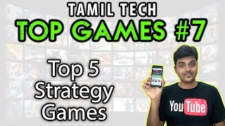 Tamil Tech Top Games #7- Top 5 Strategy games