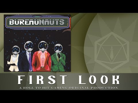 Roll to Hit First Look: Bureaunauts
