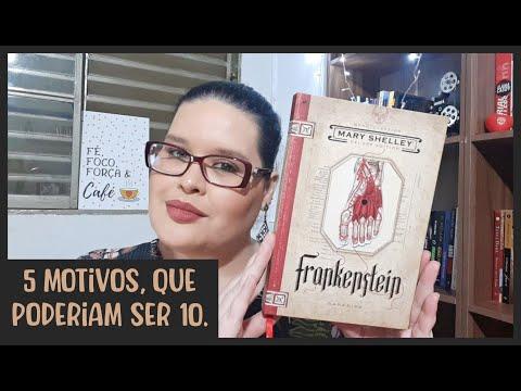 5 motivos para ler - Frankenstein, de Mary Shelley   Atitude Literária