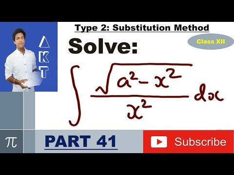 Integration Type 2 : Substitution Method : Part 41