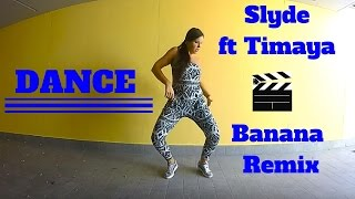 Slyde ft Timaya - Banana (remix) by Martina Banini // AFROBEAT