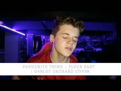 Fleur East - Favourite Thing | Oakley Orchard Cover