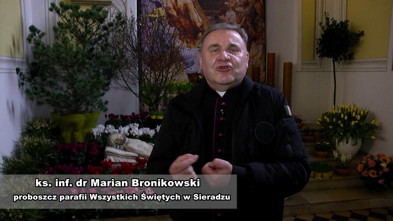 Przesłanie ks. inf. Mariana Bronikowskiego na Święta Wielkanocne
