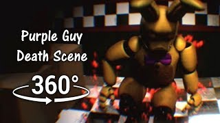 360°  Purple Guy Death Scene - Spirit Prospect View [FNAF/SFM] (VR Compatible)