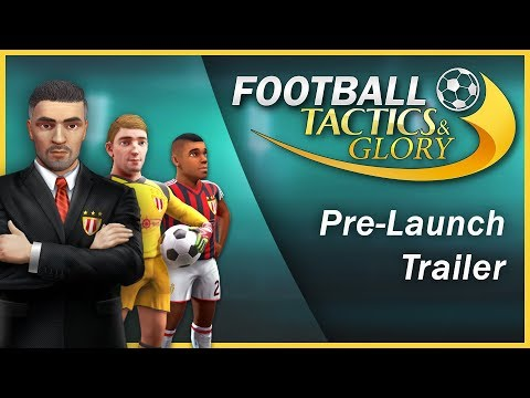 Football, Tactics & Glory - Pre-Launch Trailer thumbnail