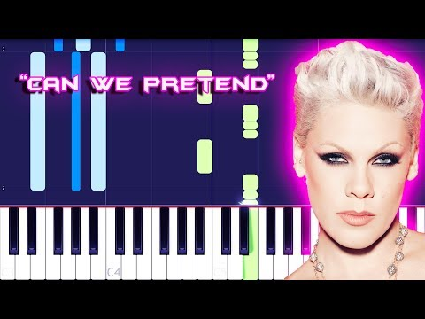 P!nk - Can We Pretend Ft. Cash Cash Piano Tutorial EASY