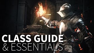 Dark Souls 3 Class Guide And Essentials