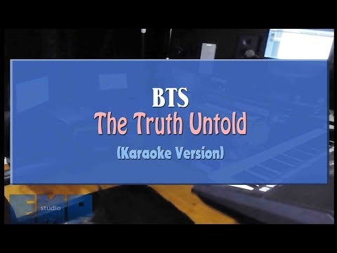 BTS - The Truth Untold (KARAOKE VERSION NO VOCAL)