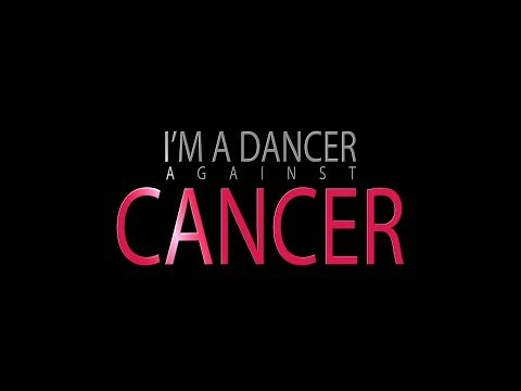 I'M A DANCER AGAINST CANCER Promo