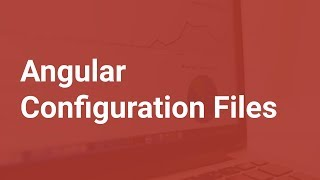 Angular Configuration Using Json Files