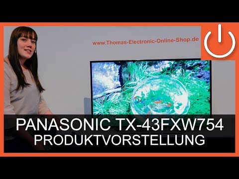 Panasonic TX-43FXW754 Produktvorstellung - Thomas Electronic Online Shop TX43FXW754