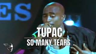 "Tupac - So Many Tears (From ""Live At The House Of Blues"")"