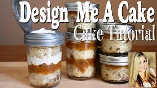 How To Make Mason Jar Cakes To Go!!!