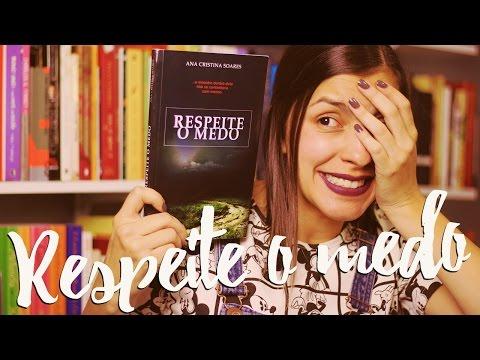 Leia + Contos: Respeite o medo, de Ana Cristina Soares
