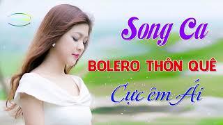 Đường Về Quê Hương... LK Bolero Nhạc Sống Thôn Quê Song Ca ĐÚNG CHẤT QUÊ Hay Nhất 2019_ Vạn Người Mê