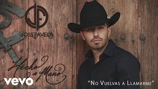 No Vuelvas A Llamarme (Audio) - Joss Favela  (Video)