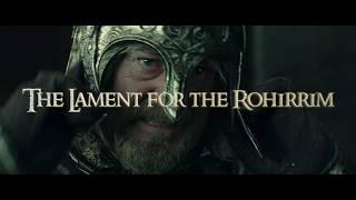 The Lament for the Rohirrim - Clamavi De Profundis