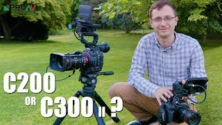 Canon C200 vs C300 II - Which should you choose