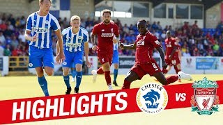 Chester – Liverpool FC  0:7 (Highlights)