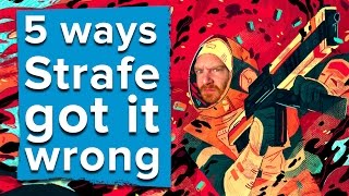 5 ways Strafe got it wrong
