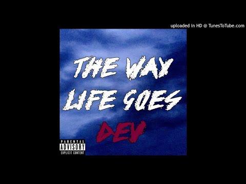 Dev - The Way Life Goes (Remix)