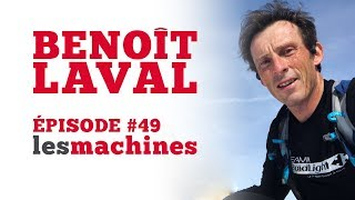Épisode 49 - Benoît Laval