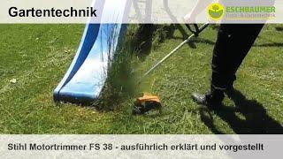 Stihl Motortrimmer FS 38 - ausführlich erklärt und vorgestellt