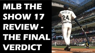 MLB The Show 17 Review - The Final Verdict