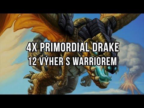 4x Primordial Drake a jak dát 12 výher s Warriorem