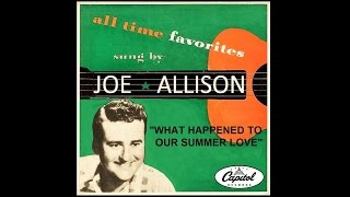 Joe Allison - What Happened To Our Summer Love (1951)