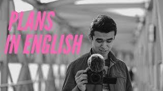 Разговорный Английский - Планы на Английском S01E09