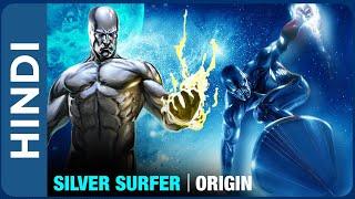 Origin : Silver Surfer   Who Is Silver Surfer In HINDI   History Of Silver Surfer   Superhero Origin