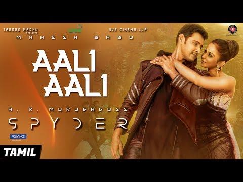 Download Aali Aali (Tamil) - Spyder | Mahesh Babu & Rakul Preet Singh | AR Murugadoss | Harris Jayaraj HD Mp4 3GP Video and MP3
