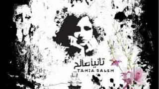 Bala Ma Nisameih - Tania Saleh - تانيا صالح - بلا ما نسميه