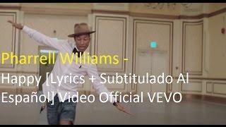 Pharrell Williams - Happy [Lyrics + Subtitulado Al Español] Video Official HD VEVO