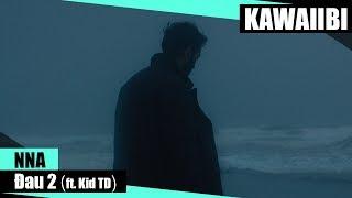 Đau (Part 2) - NNA ft. Kid TD [ Video Lyrics ]
