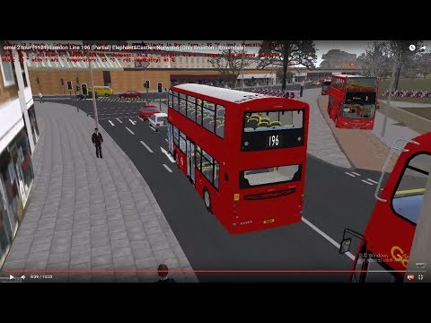 omsi 2 tour (1121) London bus 196 (Partial) Elephant&Castle