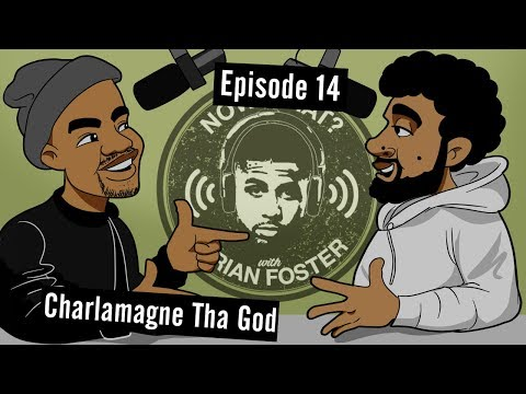 Charlamagne tha God - #14 - Now What? with Arian Foster