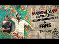Download Lagu Eeswaran  Mangalyam Vertical  Silambarasan TR feat Fans  Susienthiran  Thaman S  Think Fan Club Mp3 Free