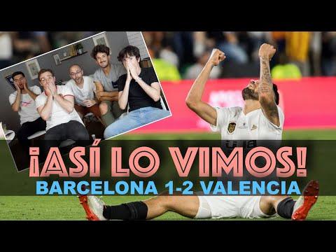 ¡REACCIONANDO A LA FINAL DE COPA!   BARCELONA 1-2 VALENCIA