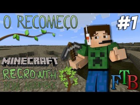 Minecraft - O Recomeço #1 - Um mundo devastado !! Regrowth HQM MODpack